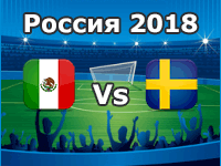 Mexico v Sweden- World Cup 2018